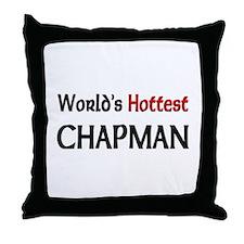 World's Hottest Chapman Throw Pillow