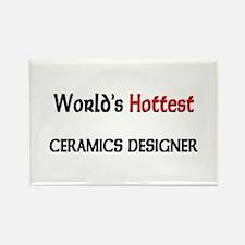 World's Hottest Ceramics Designer Rectangle Magnet