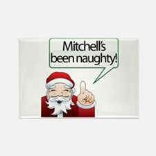 Mitchell's Been Naughty Rectangle Magnet