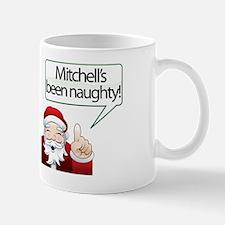 Mitchell's Been Naughty Mug