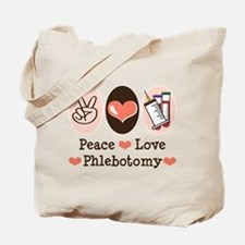Peace Love Phlebotomy Tote Bag