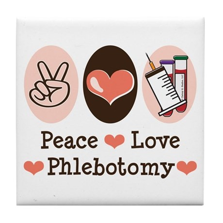 Peace Love Phlebotomy Tile Coaster