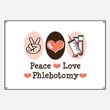 Peace Love Phlebotomy Banner