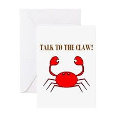 TALK TO THE CLAW Greeting Card