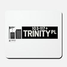 Trinity Place in NY Mousepad