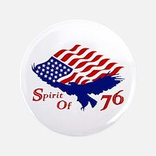 "Spirit of 76! USA Patriotic 3.5"" Button"