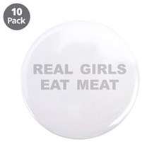 """Real Girls Eat Meat 3.5"""" Button (10 pack)"""