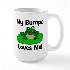 My Bumpa Loves Me! Mug