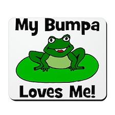 My Bumpa Loves Me! Mousepad