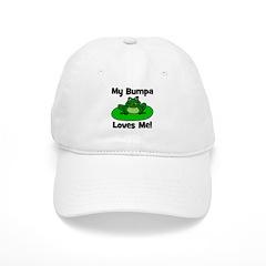 My Bumpa Loves Me! Baseball Cap