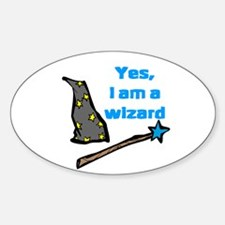 Yes, I am a wizard Oval Decal