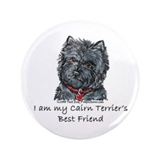 "Cairn Terrier Best Friend 3.5"" Button"