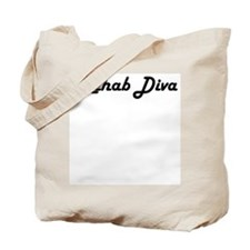 Rehab Diva Tote Bag