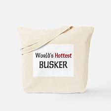 World's Hottest Busker Tote Bag