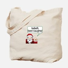Isabel's Been Naughty Tote Bag
