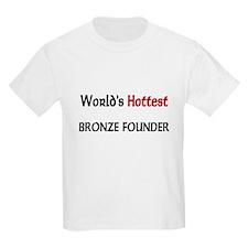 World's Hottest Bronze Founder Kids Light T-Shirt