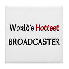 World's Hottest Broadcaster Tile Coaster