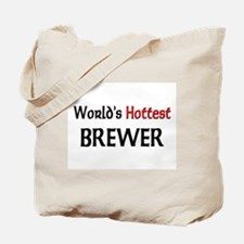 World's Hottest Brewer Tote Bag