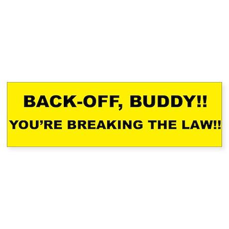 Back-Off Buddy: Bumper Sticker