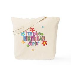 I'm the Birthday Girl Tote Bag