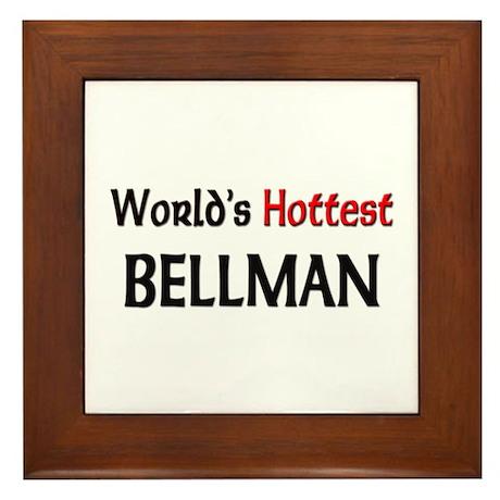 World's Hottest Bellman Framed Tile