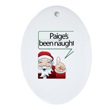 Paige's Been Naughty Oval Ornament