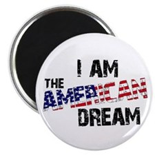 "I Am The American Dream 2.25"" Magnet (10 pack)"
