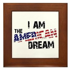 I Am The American Dream Framed Tile