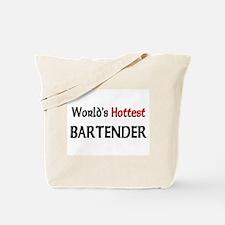 World's Hottest Bartender Tote Bag