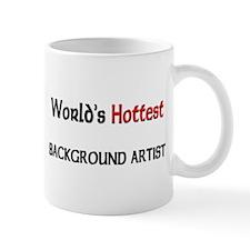 World's Hottest Background Artist Mug