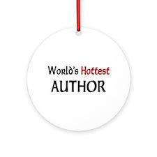 World's Hottest Author Ornament (Round)