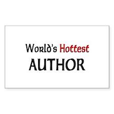 World's Hottest Author Rectangle Sticker