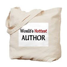 World's Hottest Author Tote Bag