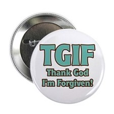 "Thank God I'm Forgiven 2.25"" Button"