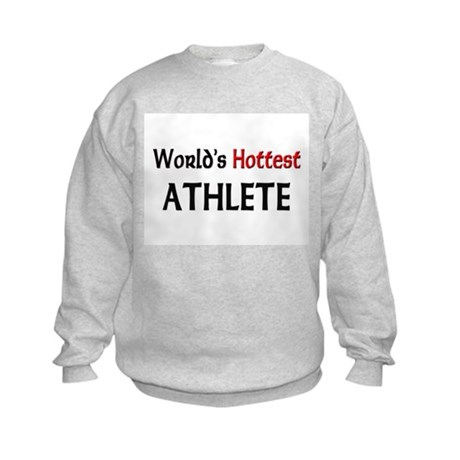 World's Hottest Athlete Kids Sweatshirt