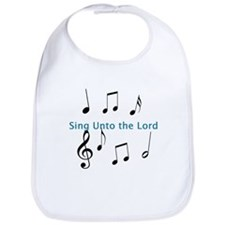 Sing Unto the Lord Bib