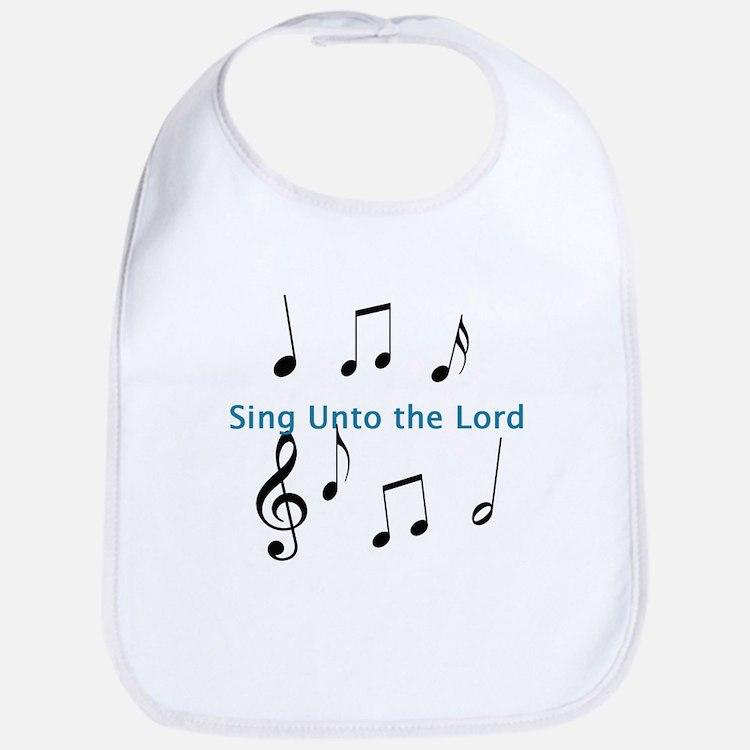 Sing Unto the Lord Bib