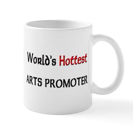 World's Hottest Arts Promoter Mug