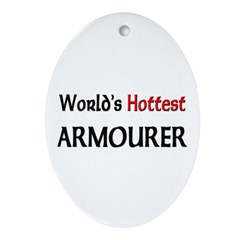 World's Hottest Armourer Oval Ornament