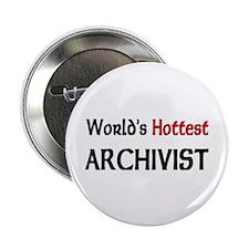 """World's Hottest Archivist 2.25"""" Button"""