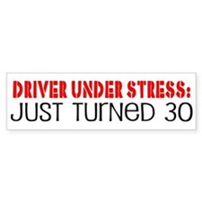 Funny 30th Birthday Bumper St Bumper Car Sticker