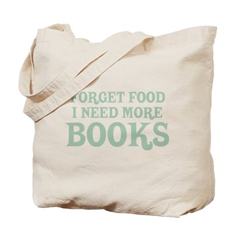 I Need More Books Tote Bag