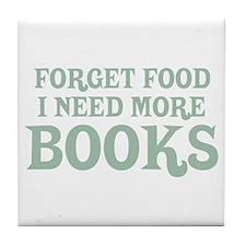 I Need More Books Tile Coaster