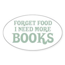 I Need More Books Oval Decal