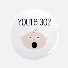 "30th Birthday Surprise 3.5"" Button"