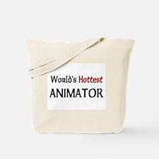 World's Hottest Animator Tote Bag