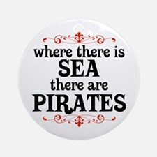 There are Pirates Ornament (Round)