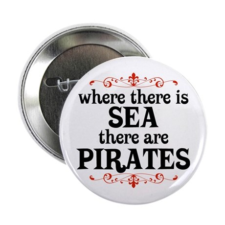 "There are Pirates 2.25"" Button"