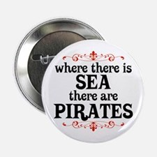 """There are Pirates 2.25"""" Button"""