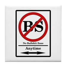 No BS Anytime Tile Coaster